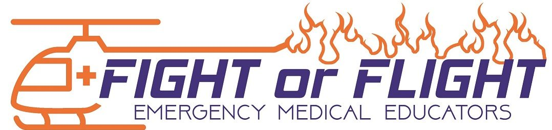 Fight or Flight Emergency Medical Educators